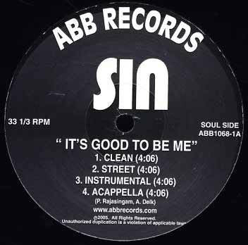 "Sin - ""It's Good to Be Me"" b/w ""Man On the Mic"", 12"" Vinyl"