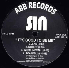 "Sin - ""It's Good to Be Me"" b/w ""Man On the Mic"", 12"" Vinyl - The Giant Peach"