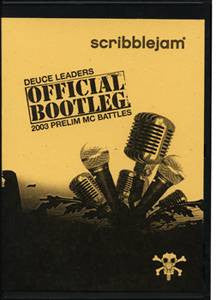 Scribble Jam 2003 - Bootleg Vol. 1, DVD