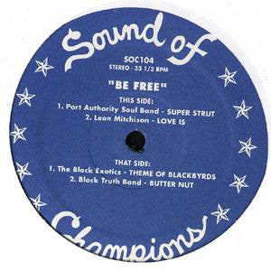 "V/A - Sound of Champions 4: Be Free, 12"" Vinyl - The Giant Peach"