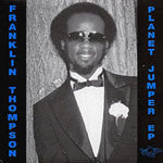 "Franklin Thompson - Planet Jumper EP, 12"" Vinyl - The Giant Peach"