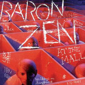 Baron Zen - At The Mall, CD - The Giant Peach