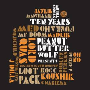 Peanut Butter Wolf Stones Throw Ten Years, 2xCD - The Giant Peach