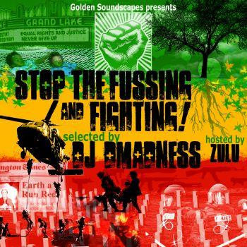 DJ Dmadness - Stop The Fussing & Fighting, Mixed CD - The Giant Peach