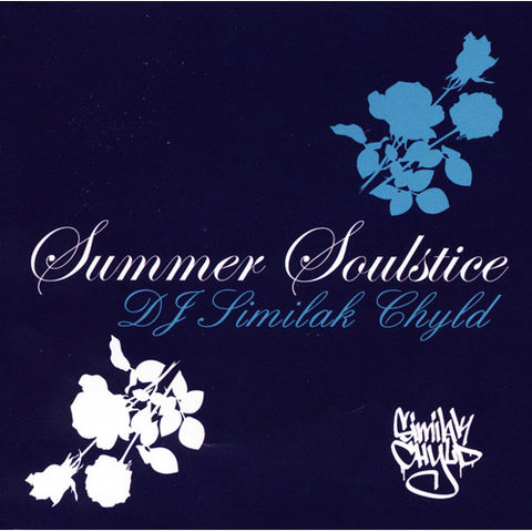 DJ Similak Chyld - Summer Soulstice, Mixed CD
