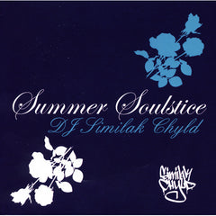 DJ Similak Chyld - Summer Soulstice, Mixed CD - The Giant Peach