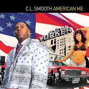 C.L. Smooth - American Me, CD - The Giant Peach