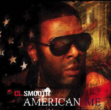 "C.L. Smooth - American Me b/w Smoke in the Air 12"" Vinyl"