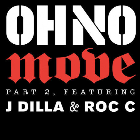 "Oh No FT. J Dilla & Roc C - Move Part 2 , 12"" Vinyl - The Giant Peach"