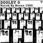 "Dooley-O - Watch My Moves 1990, 12"" Vinyl - The Giant Peach"