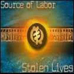 Source Of Labor - Stolen Lives, 2xLP Vinyl - The Giant Peach