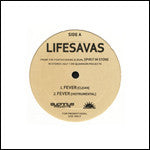 "Lifesavas - Fever b/w Selector, 12"" Vinyl - The Giant Peach"
