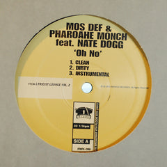"Mos Def, Pharaohe Monch, & Nate Dogg: Oh No, 12"" Vinyl - The Giant Peach"