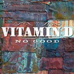 "VITAMIN D - No Good, 12"" Vinyl - The Giant Peach"