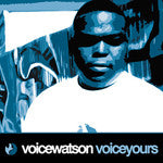 Voice Watson - VoiceYours, CD - The Giant Peach
