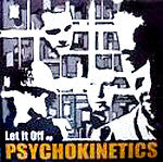 "Psychokinetics - Let It Off EP, 12"" Vinyl - The Giant Peach"
