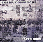 Cesar Comanche - Paper Gods, LP Vinyl - The Giant Peach