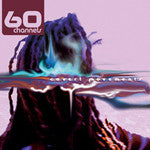 60 Channels - Covert Movements, CD