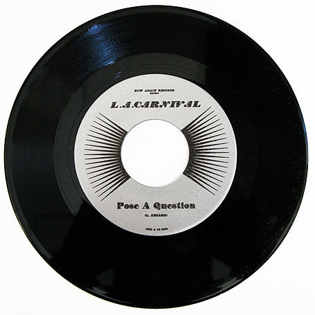 "L.A. CARNIVAL - Pose A Question, 7"" Vinyl - The Giant Peach"