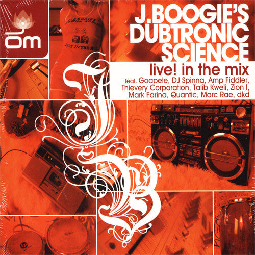 J Boogie's Dubtronic Science -  Live! In The Mix, Mixed CD - The Giant Peach