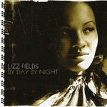 Lizz Fields - By Day By Night, CD - The Giant Peach