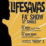 "Lifesavas - Fa' Show, 12"" Vinyl - The Giant Peach"