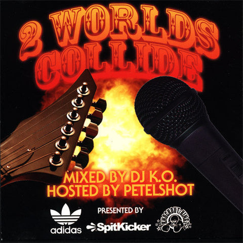 Spitkicker - 2 Worlds Collide, Mixed CD