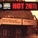 "The Mic and the Music - Hot 2Nite Feat. CHALI 2NA, 12"" Vinyl - The Giant Peach"
