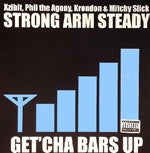 "Strong Arm Steady - Get'cha Bars Up, 12"" Vinyl"