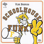 Schoolhouse Funk II: Raw Business, CD - The Giant Peach