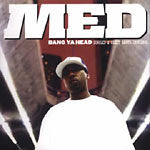Med - Bang Ya Head: Single & Guest Shots 1998-2005,  CD - The Giant Peach