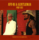 "AFU-RA & Gentleman - Why Cry, 12"" Vinyl"
