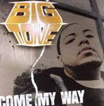 "BIG TONE - Come My Way b/w It's So Hard, 12"" Vinyl - The Giant Peach"