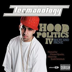 Termanology - Hood Politics IV: Show and Prove, CD - The Giant Peach