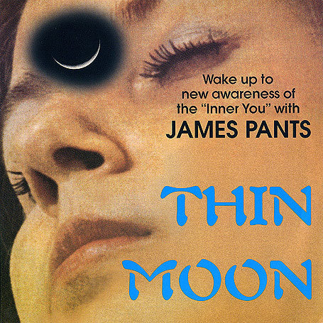 "James Pants - Thin Moon, 7"" Vinyl"