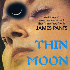 "James Pants - Thin Moon, 7"" Vinyl - The Giant Peach"