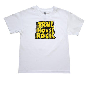 TRUE - True House Rocks Kids Tee, White