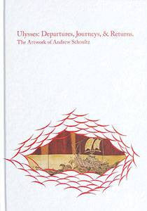 Andrew Schoultz - Ulysses: Departures, Journeys, & Returns, Hardcover - The Giant Peach