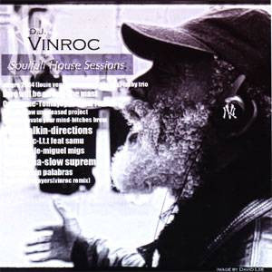 DJ Vinroc - Soulfull House Sessions, Mixed CD - The Giant Peach