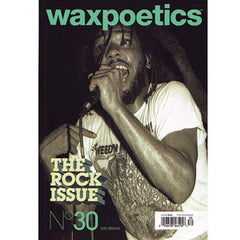 Wax Poetics - The Rock Issue, Issue 30 Bad Brains Elvis - The Giant Peach