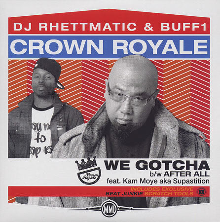 "Crown Royale Buff 1 DJ Rhettmatic  - We Gotcha, 12"" Vinyl - The Giant Peach"