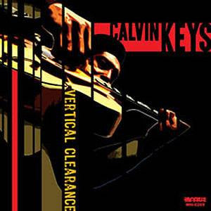 Calvin Keys - Vertical Clearance, CD - The Giant Peach