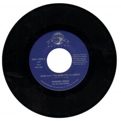 "Sharon Jones And The Dap Kings - What Have You Done For Me Lately?, 7"" Vinyl - The Giant Peach"