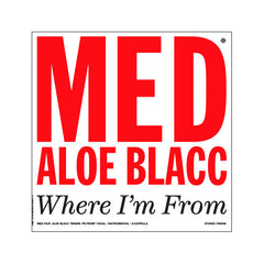 "Medaphoar (aka MED) feat. Aloe Blacc, Talib Kweli - Where I'm From, 12"" Vinyl - The Giant Peach"
