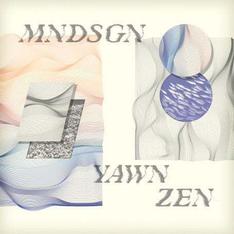 Mndsgn - Yawn Zen, LP Vinyl + Download Card