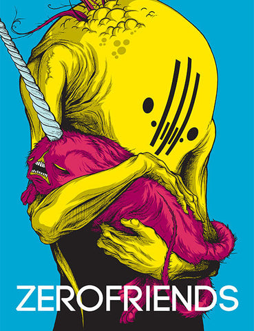 Zerofriends: A Collection of Art and Madness, Hardcover