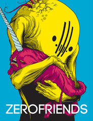 Zerofriends: A Collection of Art and Madness, Hardcover - The Giant Peach