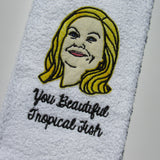 You Beautiful Tropical Fish Hand Towel