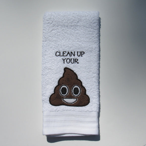 Clean Up Your 💩 Decorative Hand Towel