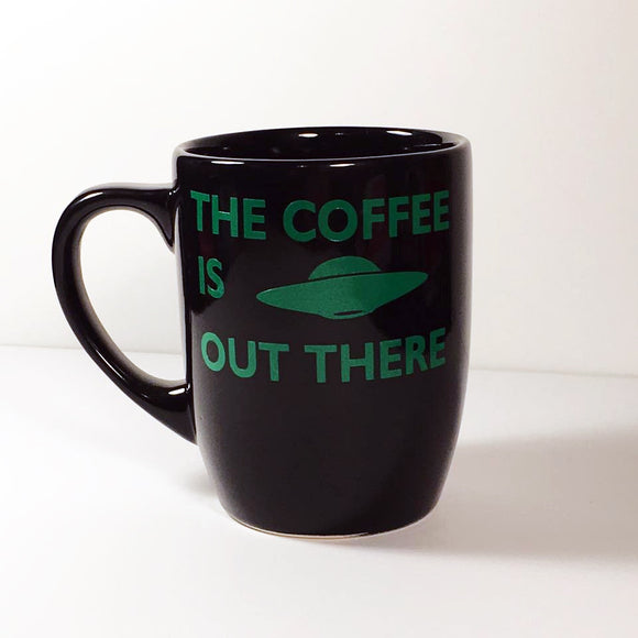 The Coffee Is Out There Mug